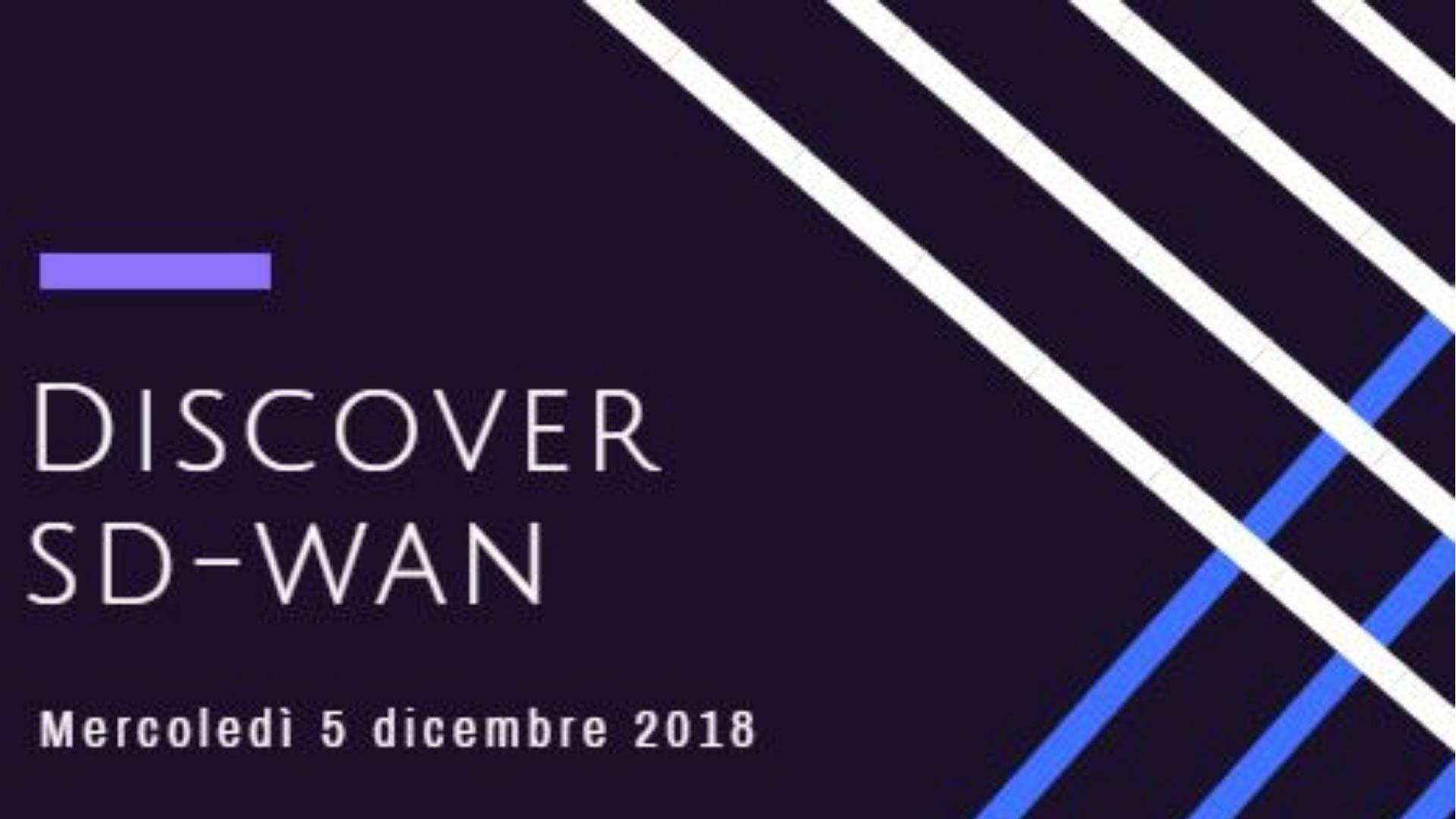 Partecipa al webinar dedicato a SD-WAN!