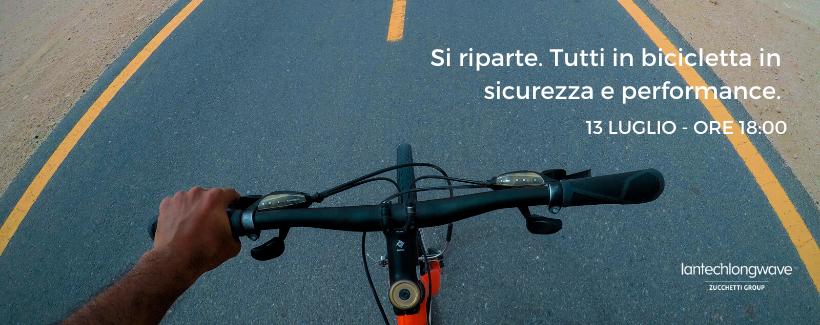 Si riparte. Tutti in bicicletta in sicurezza e performance.