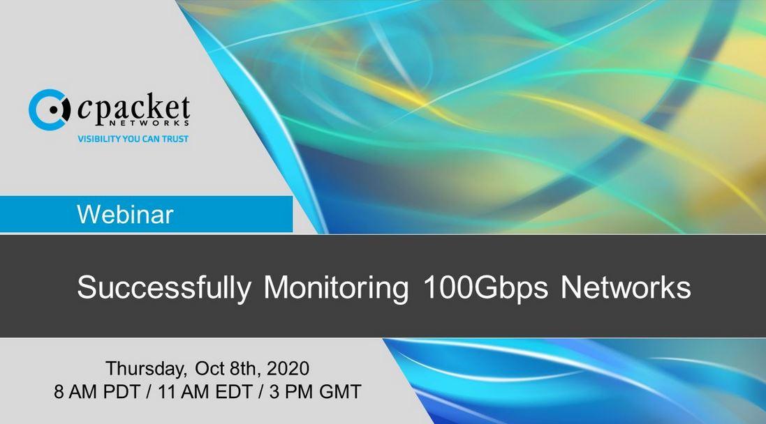 8 ottobre - Webinar cPacket Networks: Il monitoraggio delle reti 100Gbps