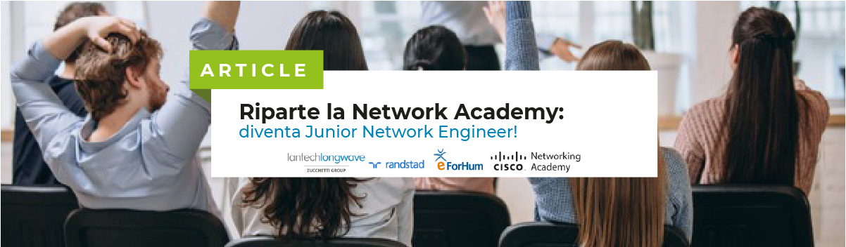 Riparte la CISCO Networking Academy: diventa Junior Network Engineer!