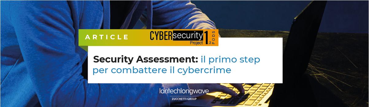 Security Assessment: il primo step per combattere il cybercrime