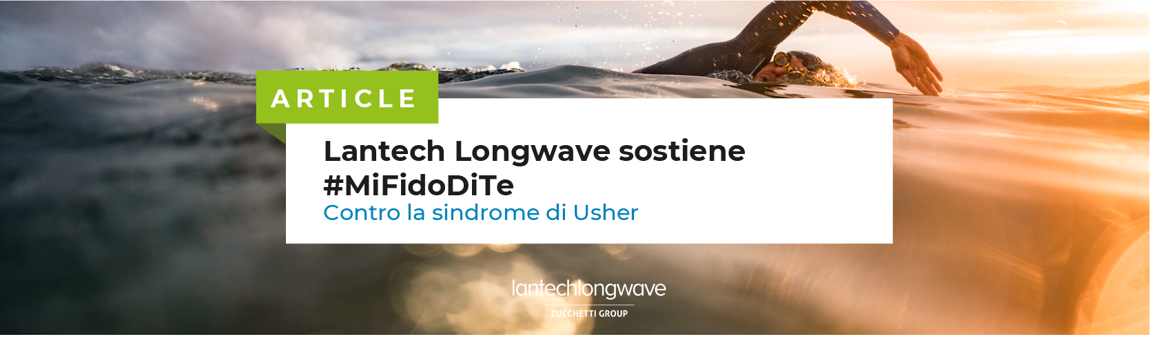 Lantech Longwave sostiene #MiFidoDiTe contro la sindrome di Usher