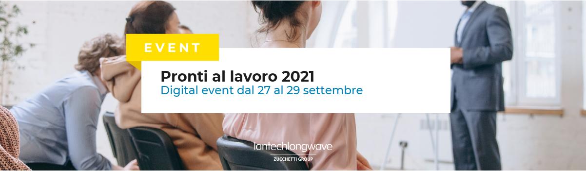 Pronti al Lavoro 2021, Lantech Longwave sponsor dell'evento: iscriviti subito!