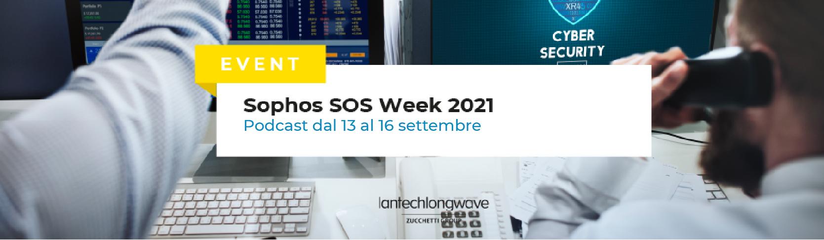 Sophos SOS Week 2021, malware, supply chain attack e strategie di difesa: registrati subito!