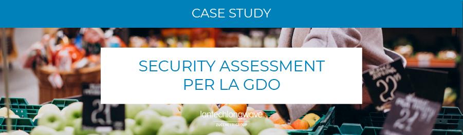 Security assessment: il nostro progetto per la GDO